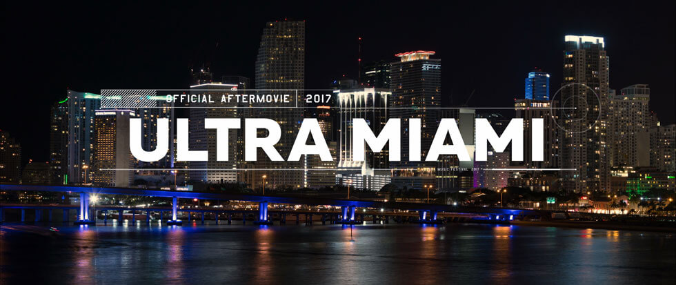 ultra miami 2017 official 4k aftermovie