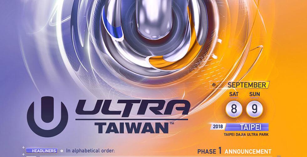 Ultra Taiwan 2018 Phase 1 Lineup