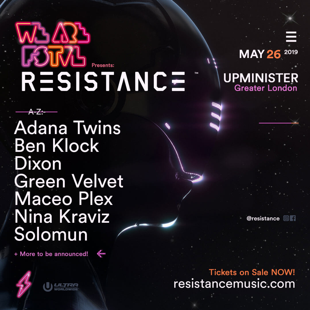 ULTRA Music Festival's RESISTANCE Set to Debut Stage at UK's We Are FSTVL