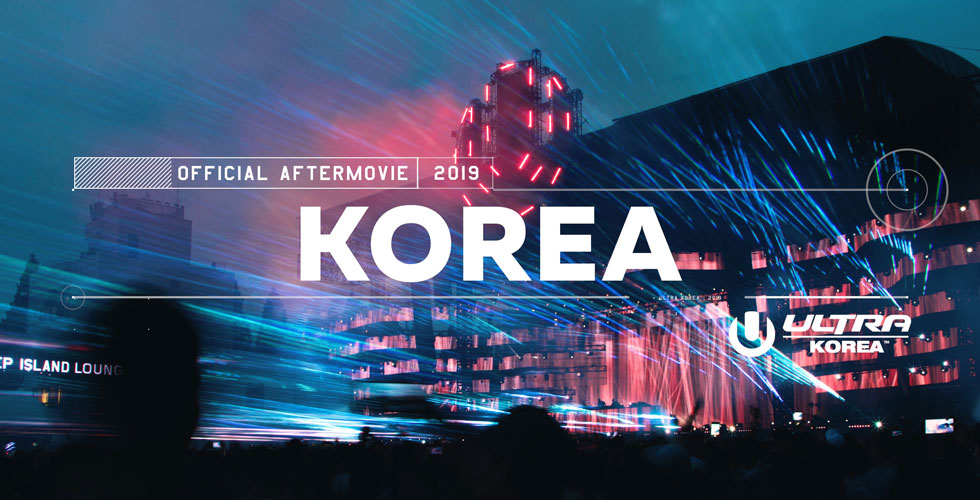 Ultra Korea Releases 2019 Aftermovie