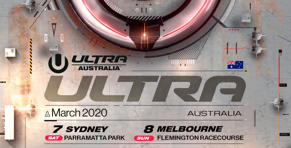 Ultra Australia 2020 Ticket Registration
