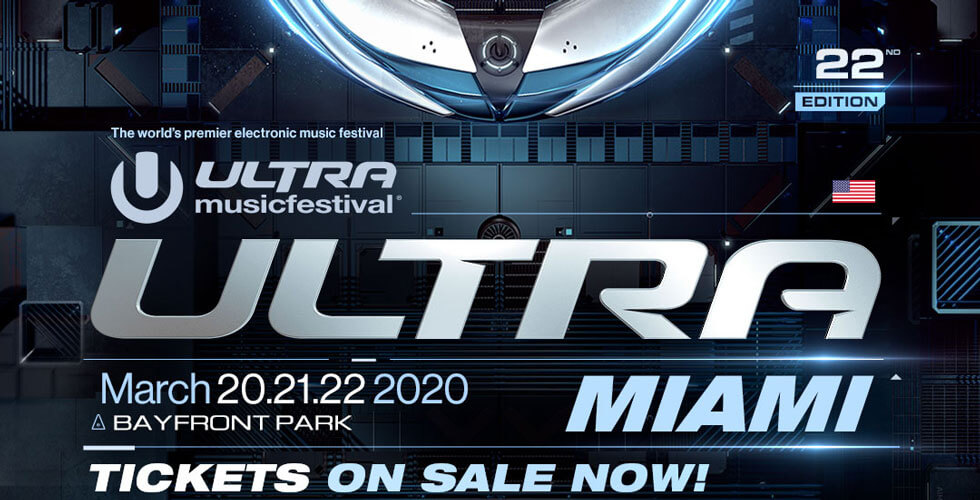 Ultra Music Festival 2020 - Tickets on Sale Now