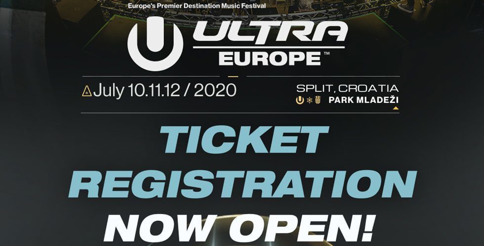 Ultra Europe 2020 Ticket Registration