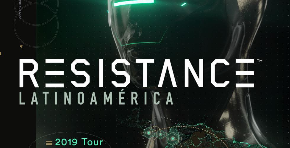 RESISTANCE Latin America 2019 Tour